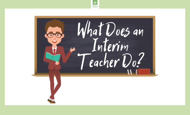 Interim Teachers: What Do They Do and Is This a Good Position for Me?