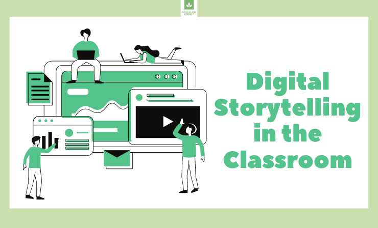 Using Digital Storytelling in the Classroom