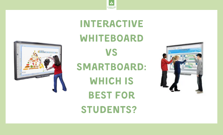 Deciding Between an Interactive Whiteboard vs SMARTboard for Your Classroom